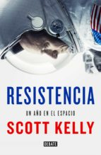 resistencia-scott kelly-9788499928227