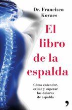 el libro de la espalda-francisco kovacs-9788499984827