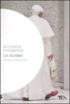 Lo scisma: cattolici senza papa EPUB MOBI por Riccardo chiaberge