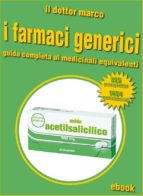 guida ai farmaci generici (ebook) 9788867552627