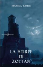 la stirpe di zoltan (ebook) 9788868670627
