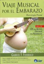 viaje musical por el embarazo gabriel f. federico 9789501712827