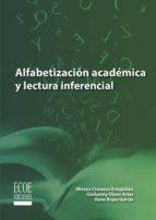 alfabetización académica y lectura inferencial (ebook)-mireya cisneros estupiñan-giohanny olave arias-ilene rojas garcia-9789586488327