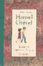 hansel y gretel-jacob grimm-wilhelm grimm-9789681670627