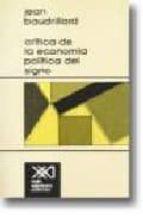 critica de la economia politica del signo jean baudrillard 9789682307027