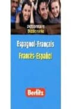 DICCIONARIO ESPAGNOL-FRANÇAIS, FRANCES-ESPAÑOL