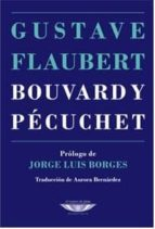 bouvard y pecuchet gustave flaubert 9789873743627