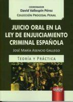 juicio oral en la ley de enjuiciamiento criminal española david vallespin perez 9789897124327