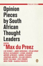 OPINION PIECES BY SOUTH AFRICAN THOUGHT LEADERS
