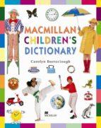El libro de Macmillan children dictionary autor CAROLYN BARRACLOGH TXT!