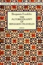 the autobiography of benjamin franklin-benjamin franklin-9780486290737