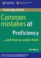 common mistakes at proficiency and how to avoid them julie moore 9780521606837