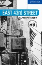 east 43rd street: level 5 alan battersby 9780521783637