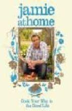 jamie at home jamie oliver 9780718152437