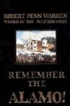 Remember the alamo! por Robert penn warren 978-0743486637 MOBI EPUB