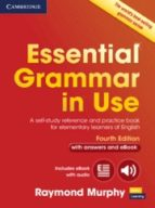 essential grammar in use (4th ed.): book with answers and interactive ebook (internacional)-raymond murphy-9781107480537