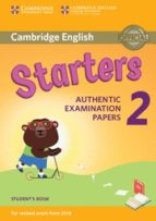 cambridge english: (2018 exam) starters 2 student s book 9781316636237