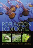 population ecology (ebook) john h. vandermeer deborah e. goldberg 9781400848737