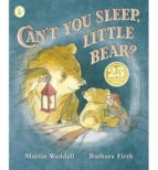can t you sleep, little bear? martin waddell 9781406353037