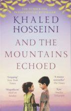 and the mountains echoed khaled hosseini 9781526604637