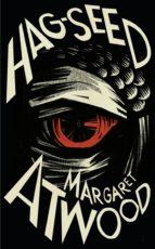 hag seed (the tempest) margaret atwood 9781781090237