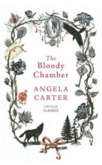 the bloody chamber and other stories-angela carter-9781784871437