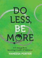 do less, be more (ebook)-vanessa porter-9781925648737