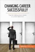 changing career successfully (ebook)  50minutes.com 9782808000437
