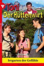 TONI DER HÜTTENWIRT 145 - HEIMATROMAN