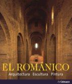 el romanico: arquitectura, escultura, pintura rolf toman 9783833162237