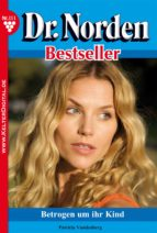 dr. norden bestseller 111 - arztroman (ebook)-patricia vandenberg-9783863777937