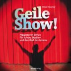 GEILE SHOW!