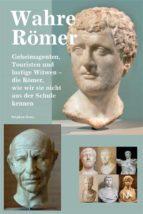 wahre römer (ebook)-9783945751237