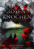 rosen & knochen (ebook)-christian handel-9783959915137