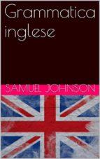 grammatica inglese (ebook) samuel johnson 9786050336337