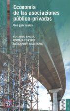 economía de las asociaciones público-privadas: una guia basica-eduardo engel-ronald fischer-9786071619037