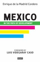 mexico in the path of development (ebook) 9786073137737