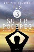 tus 3 superpoderes (ebook)-sonia choquette-9786073161237