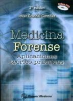medicina forense: apliaciones teorico practicas (incluye dvd) javier grandini gonzález 9786074480337