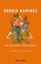 antología personal. 50 años de cuentos (ebook) sergio ramirez 9786075273037