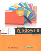 aprender windows 8 con 100 ejercicios practicos-9786077075837