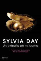 un extraño en mi cama-sylvia day-9788408039037