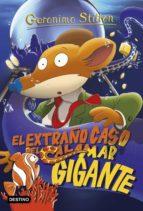 el extraño caso del calamar gigante (ebook)-geronimo stilton-9788408105237