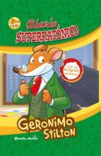 geronimo stilton. diario superratonico (incluye boligrafo de regalo) geronimo stilton 9788408146537
