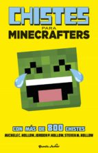 minecraft. chistes para minecrafters michele c. hollow 9788408154037