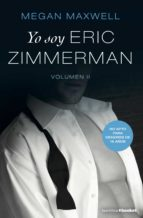 yo soy eric zimmerman, vol. ii megan maxwell 9788408212737