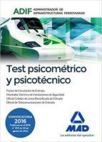 TEST PSICOMETRICO Y PSICOTECNICO: ADMINISTRADOR DE INFRAESTRUCTURAS FERROVIARIAS (ADIF)