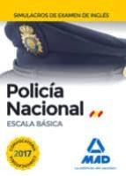 POLICIA NACIONAL ESCALA BASICA: SIMULACROS DE EXAMEN DE INGLES