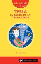 tesla el genio de la tecnologia-sergi aguilar-9788415016137