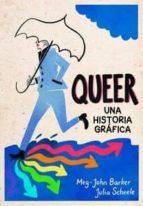 queer: una historia gráfica meg john barker 9788415373537